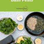 Pinterest image ingredients flat lay on grey background for Thermomix Pesto