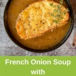 French onion soup in black bowl on rustic background, cheesie on top of soup with a piece of thyme. Green banner under recipe with recipe title and thermobexta logo
